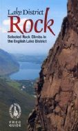 Lake District Rock Selected Climbs in the Lake District - FRCC Guide